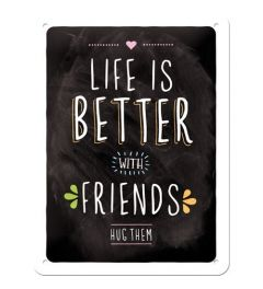 Life is better with friends 15x20