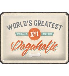 World's Greatest Dogaholic Metal wall sign 15x20cm