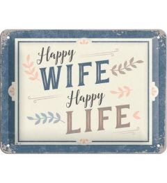 Happy Wife Happy Life Metal wall sign 15x20cm