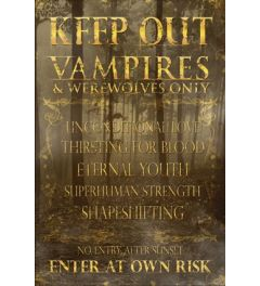 Keep Out - Vampires