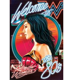 Wonder Woman 1984 Welcome To The 80s Poster 61x91.5cm