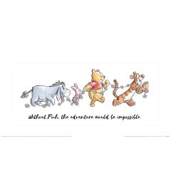 Winnie The Pooh Without Pooh The Adventure Would Be Impossible Art Print 30x60cm