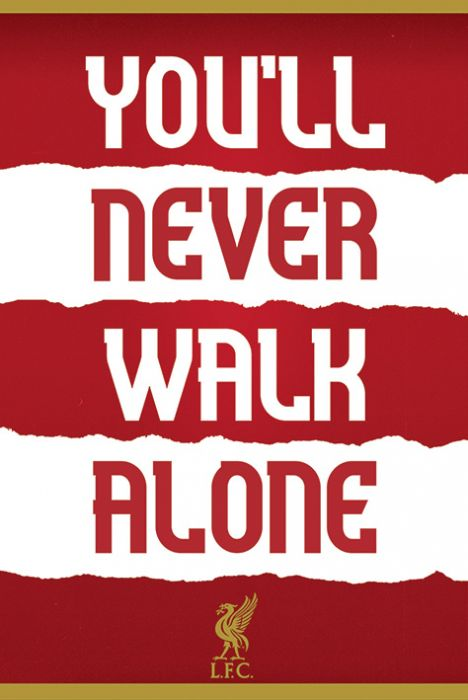You Never Walk Alone Liverpool